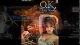 2016 New Bollywood Movie Ok Mein Dhokhe (Drama/Thriller)