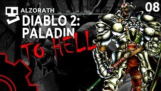 Diablo 2: To Hell! [8]: Buy Me More Jewelry [ Paladin | Gameplay | RPG ]