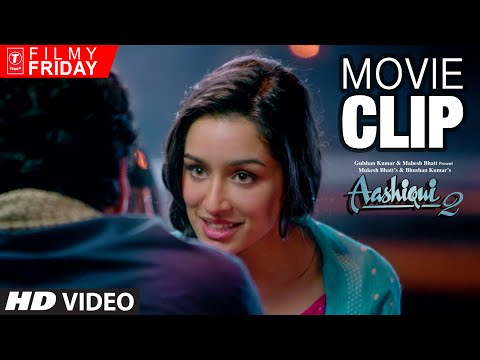 AASHIQUI 2 Movie Clips (2) - Aditya Roy Kapoor is in Love with Shraddha Kapoor | T-Series