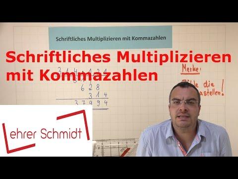 Schriftliches Multiplizieren (Malrechnen) mit Kommazahlen   Mathematik     Lehrerschmidt