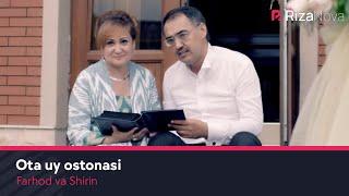 Фарход ва Ширин - Ота уй остонаси