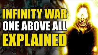 Infinity War: The One Above All Explained
