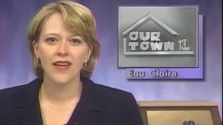 Our Town: Eau Claire (2000)