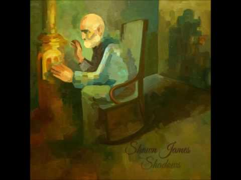 Shawn James & The Shapeshifters - Shadows (2012 - Full Album)