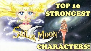 Top 10 Strongest Sailor Moon Characters 美少女戦士セーラームーン [Canon Series Finale]