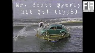 Scott Byerly Hit It! 1996