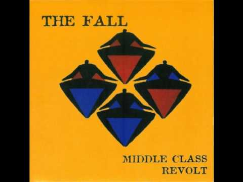 The Fall - Middle Class Revolt (The Drum Club &#039;Prozac&#039; Mix)