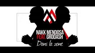 Nakk Mendosa - Dans La Zone feat. Grödash (Prod. Sonar) / Clip Officiel