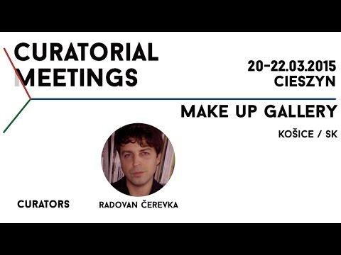 Curatorial Meetings / Make Up Gallery 19 // SK