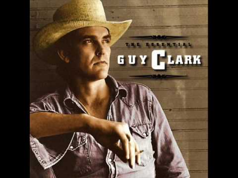 Guy Clark - Last Gunfighter Ballad
