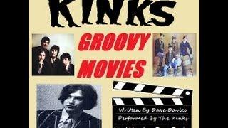 Watch Kinks Groovy Movies video
