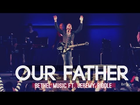 Bethel Music - Our Father Mp3 Download