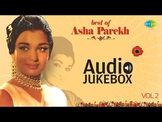 Best Of Asha Parekh - Old Hindi Songs - Bollywood Songs - Vol 2