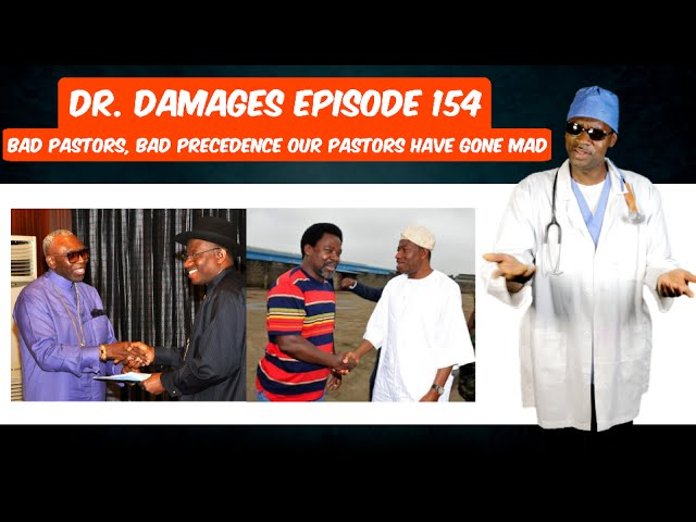 Dr. Damages Show episode 154: Bad Pastors, Bad Precedence Our Pastors Have Gone Mad