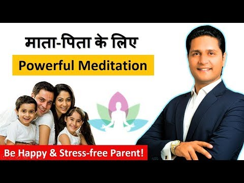 Parenting Tips in Hindi | Guided Meditation for Parents | Affirmation Videos | Parikshit Jobanputra