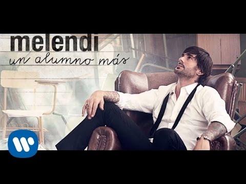Melendi - Colgado de la vecina (Audio oficial)