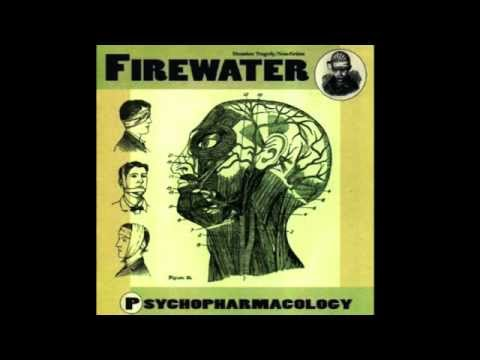 Firewater - Bad, Bad World