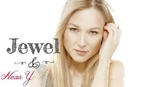 Watch Jewel Near You Always video
