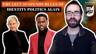 The Left Suspends Rules Of Identity Politics Again | The Matt Walsh Show Ep. 170