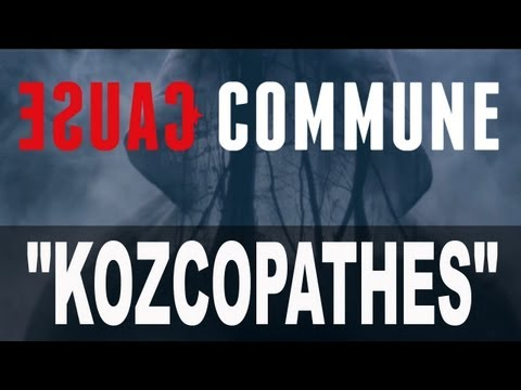 Kozcopathes CAUSE COMMUNE