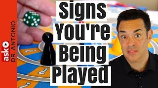 Signs You're Being Played - Signs He's Playing You - Relationship Mind Games