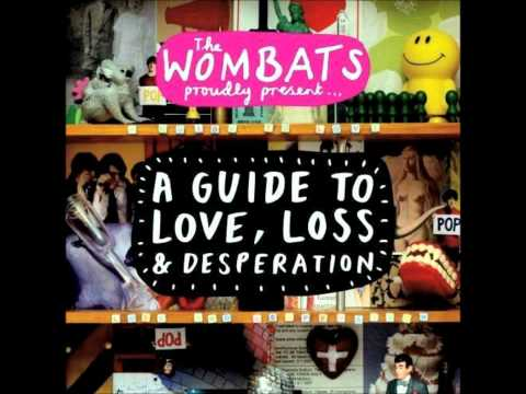 The Wombats - Here Comes the Anxiety