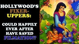 Could Happily Ever After Have Saved Filmation? | Hollywood's Fixer-Uppers