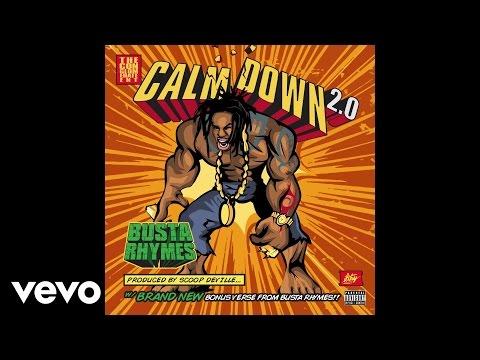 download lagu Busta Rhymes - Calm Down 2.0 gratis