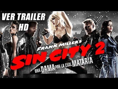Sin City 2, Una Dama Por La Que Mataría - Trailer Oficial Subtitulado (HD)