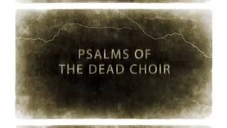 CRUCIFIED MORTALS - Psalms Of The Dead Choir (Album Trailer)