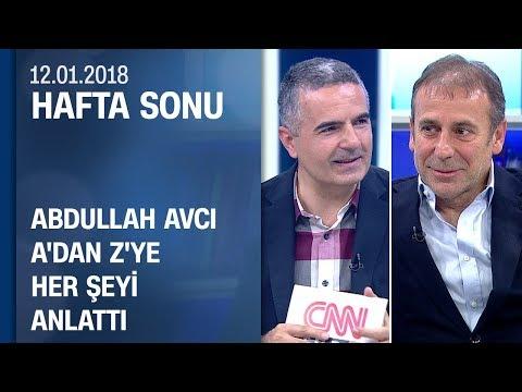 Abdullah Avcı, A'dan Z'ye her şeyi anlattı - Hafta Sonu 13.01.2018 Cumartesi