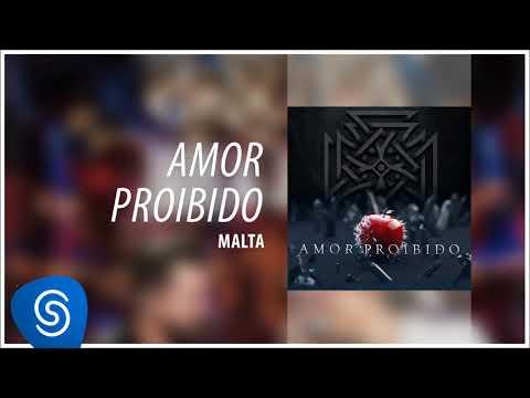 Malta - Amor Proibido [Áudio Oficial]