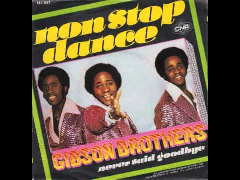 Gibson Brothers - Non-stop Dance