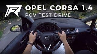 2018 Opel Corsa 1.4 - POV Test Drive (no talking, pure driving)