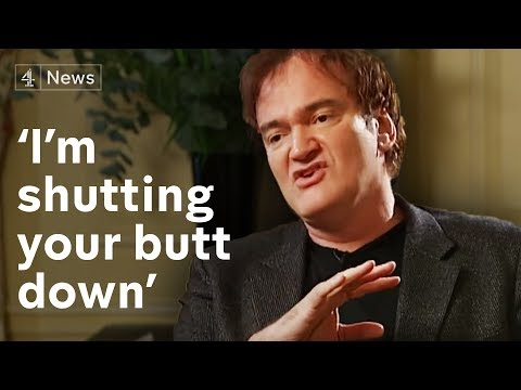 Quentin Tarantino: 'I'm shutting your butt down!'