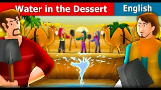 Water in the Desert Story in English | Bedtime Stories | English Fairy Tales