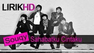 download lagu Souqy - Sahabatku Cintaku gratis