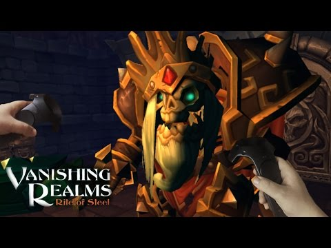 BOSS FIGHT!! | Vanishing Realms #2 - HTC Vive