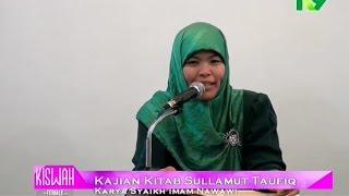 Bunyai Siti Musfiqoh - Kajian Kitab Sullamut Taufiq