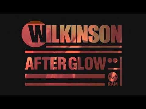 Wilkinson - Afterglow