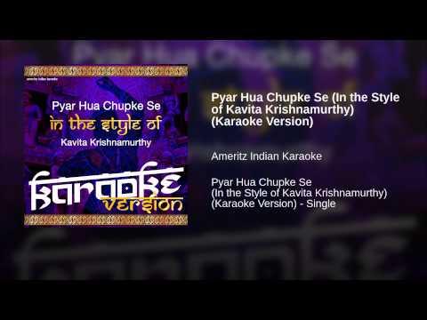 Pyar Hua Chupke Se (in The Style Of Kavita Krishnamurthy) (karaoke Version) video