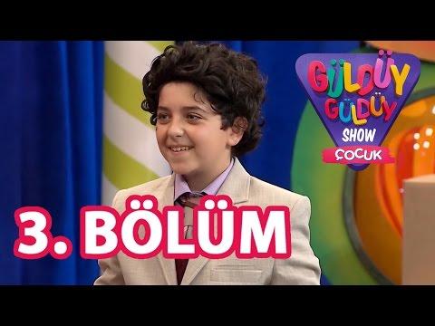 Güldüy Güldüy Show Çocuk 3. Bölüm Tek Parça Full HD Tek Parça (29 Temmuz Cuma)