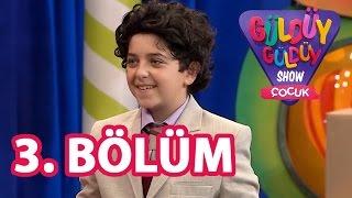 Güldüy Güldüy Show Çocuk - Güldüy Güldüy Show Çocuk 3. Bölüm Full HD Tek Parça
