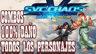 SNK Vs. Capcom Chaos All Characters Death Combos 100% Damage 2018 HD