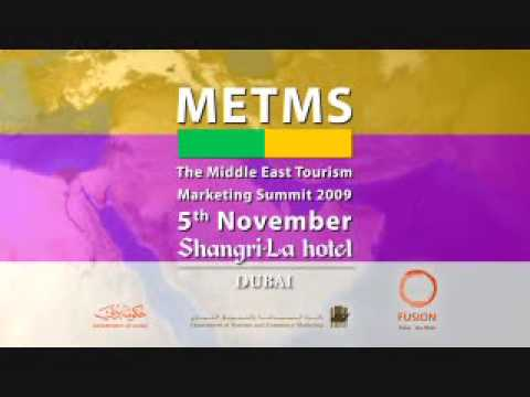 METMS - The Middle East Tourism Marketing Summit 2009, Dubai