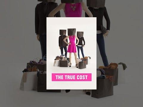 The True Cost