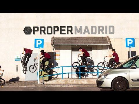 BMX - PROPER BIKES MADRID TRIP