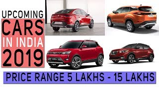 Upcoming Cars in India || 2019 || 5 Lakhs to 15 Lakhs Price Range