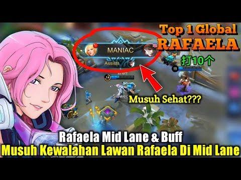 Rafaela Mid Lane & Buff | Musuh Yang Tak Di Anggap - Top 1 Global Rafaela 打10个