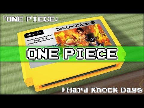 Hard Knock Days/ONE PIECE 8bit